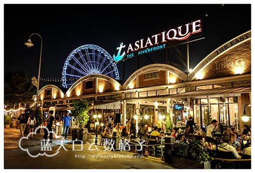 泰国曼谷旅游(2访):Asiatique The Riverfront & Mango Tango